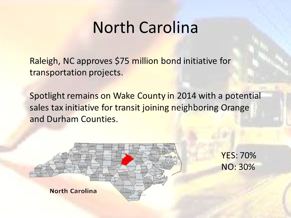 North Carolina Raleigh, NC approves $75 million bond initiative for transportation projects.
