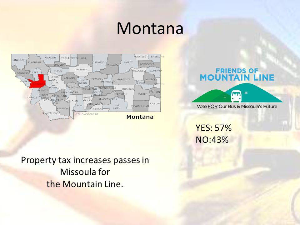 Montana Property tax increases passes in Missoula for the Mountain Line. YES: 57% NO:43%