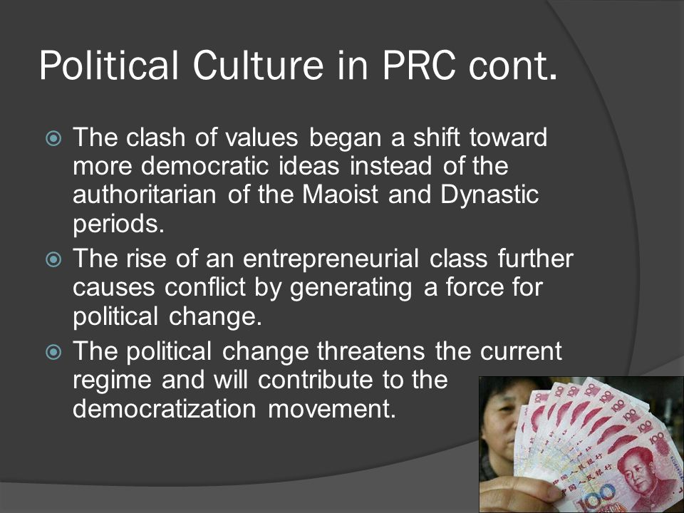 Political Culture in PRC cont.