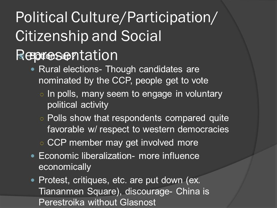 Political Culture/Participation/ Citizenship and Social Representation  Bottom up.
