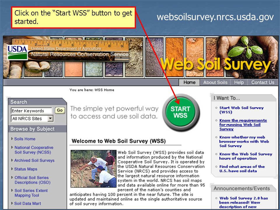Click on the Start WSS button to get started. websoilsurvey.nrcs.usda.gov