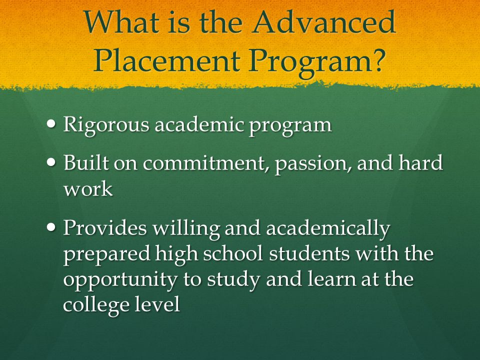 What is the Advanced Placement Program.