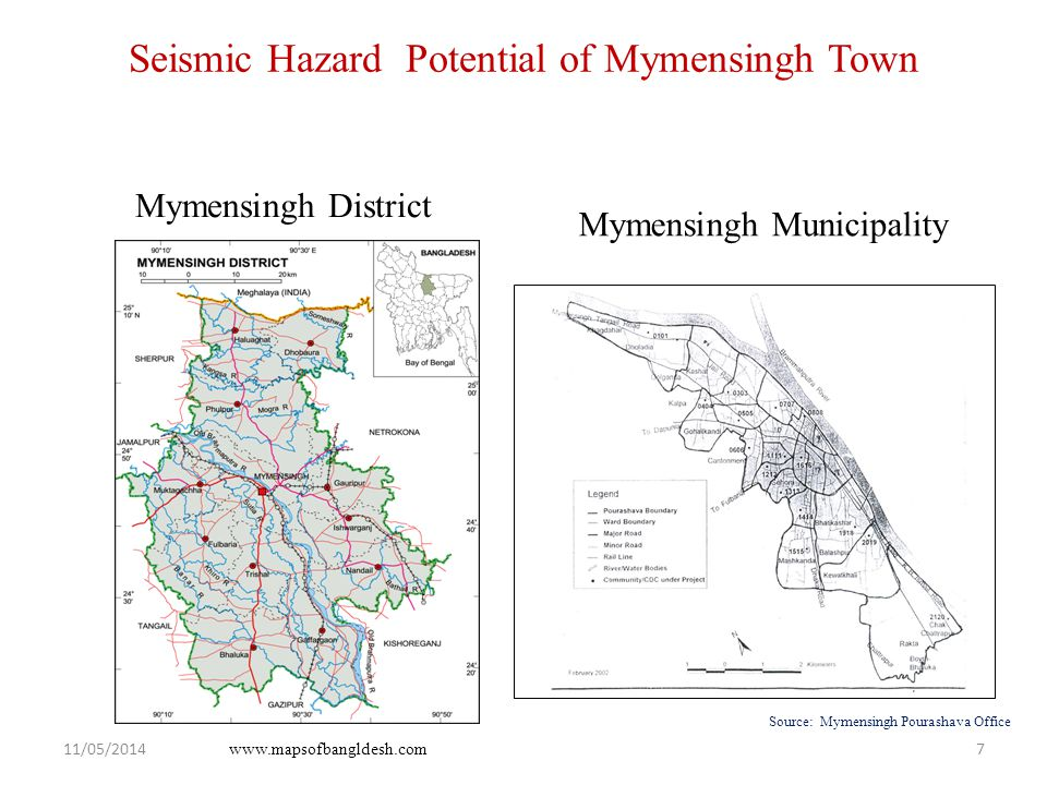 Seismic Hazard Potential of Mymensingh Town Mymensingh District Mymensingh Municipality Source: Mymensingh Pourashava Office www.mapsofbangldesh.com 11/05/20147