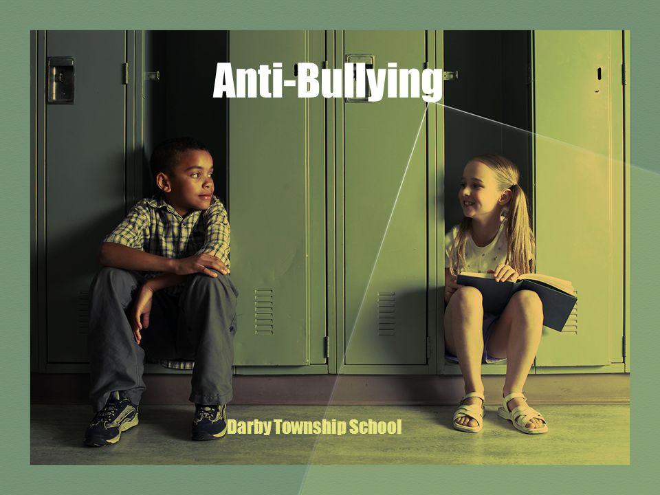 Anti-Bullying Darby Township School
