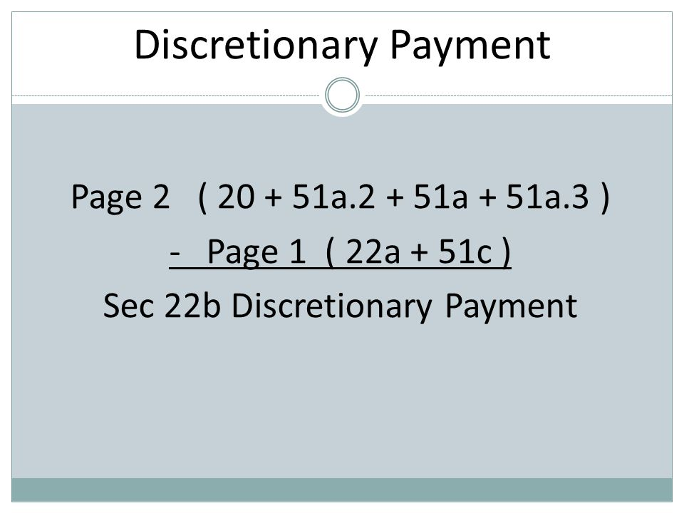 Discretionary Payment Page 2 ( 20 + 51a.2 + 51a + 51a.3 ) - Page 1 ( 22a + 51c ) Sec 22b Discretionary Payment