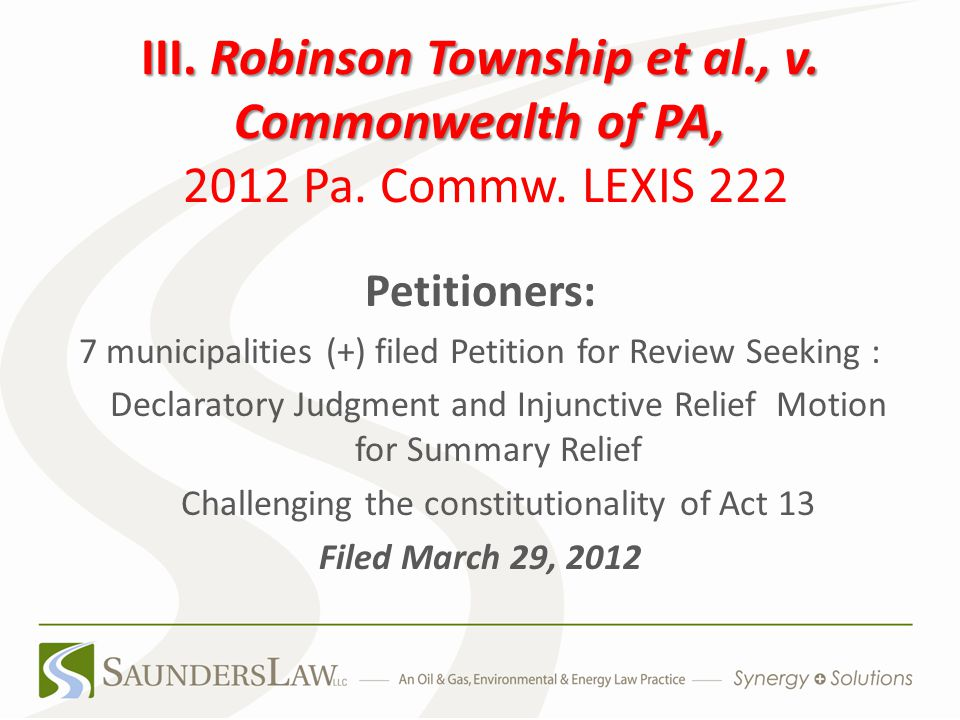 III. Robinson Township et al., v. Commonwealth of PA, III.