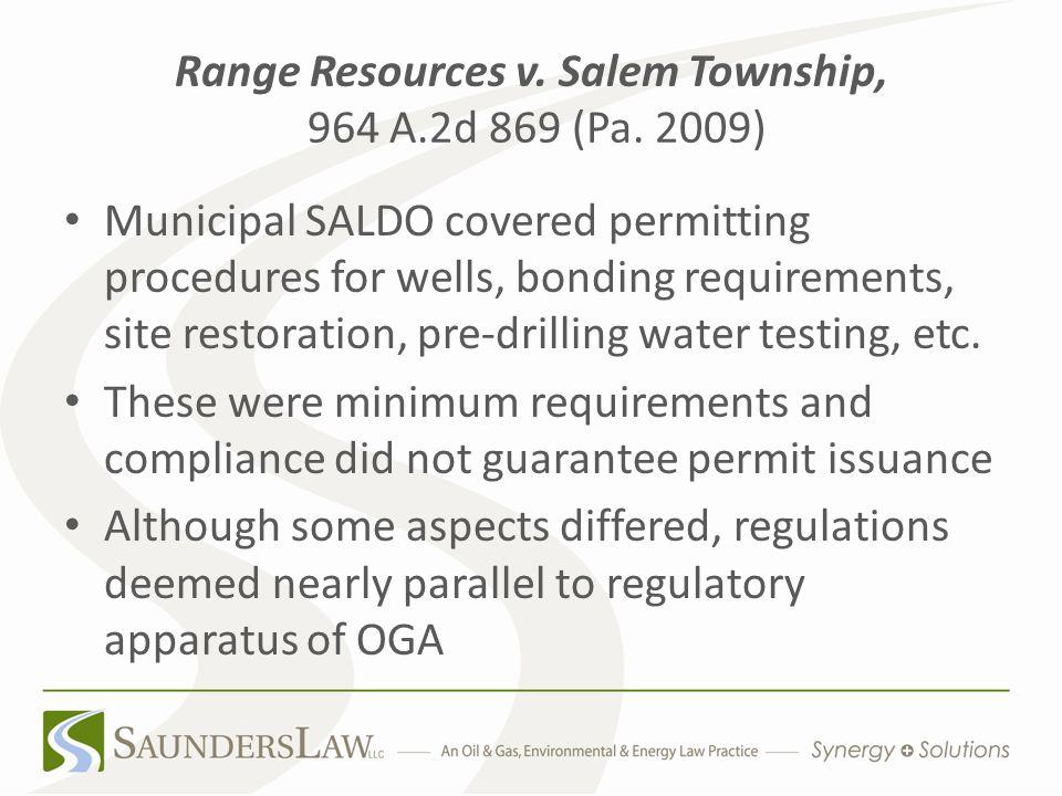 Range Resources v. Salem Township, 964 A.2d 869 (Pa.