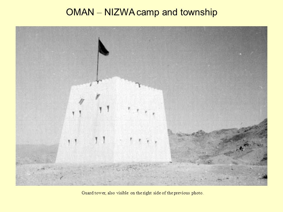Guard tower, also visible on the right side of the previous photo. OMAN – NIZWA camp and township