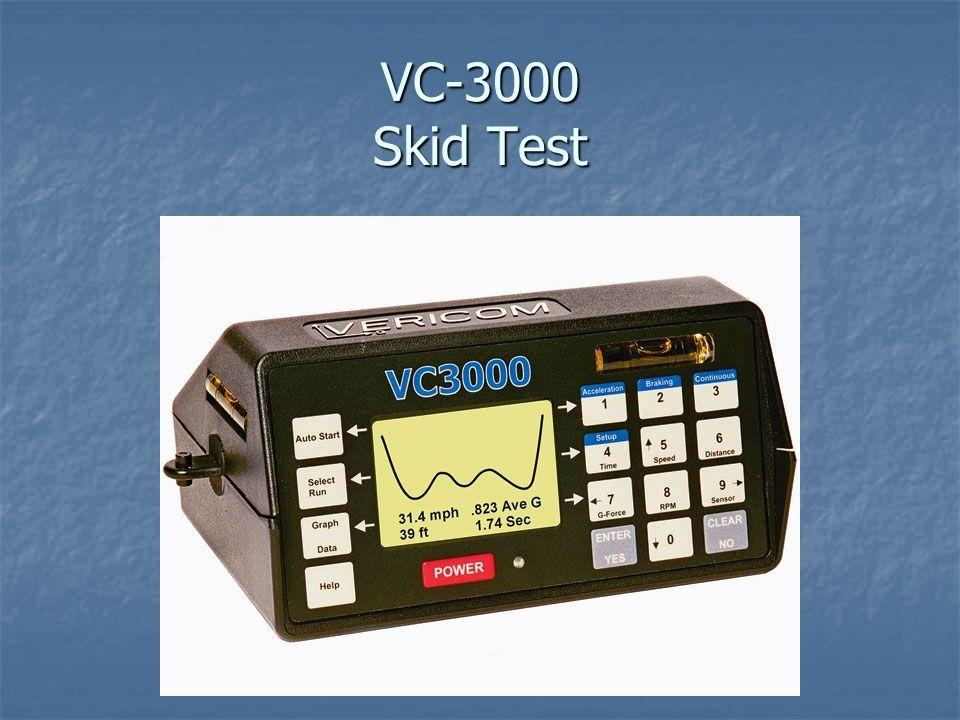 VC-3000 Skid Test