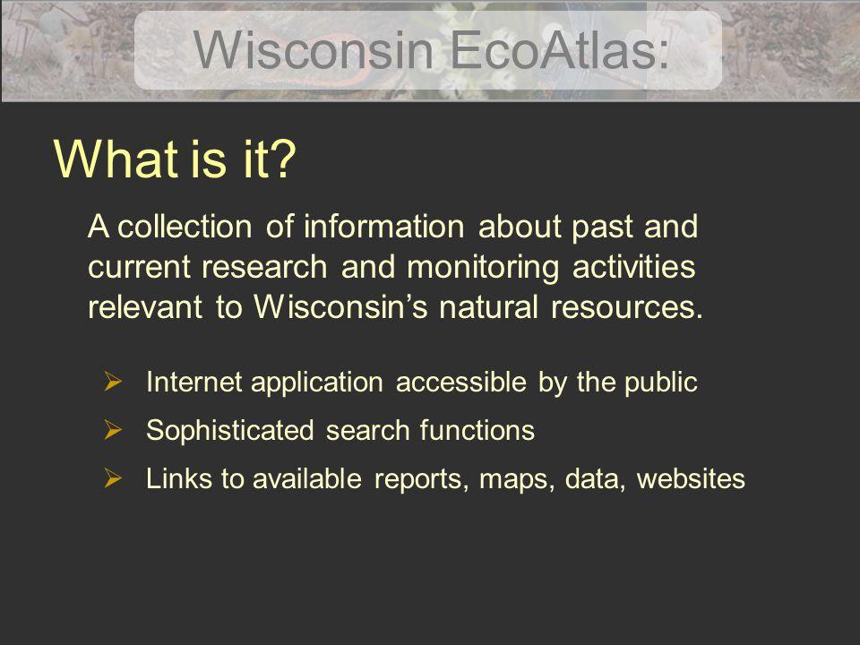 Wisconsin EcoAtlas: What is it.