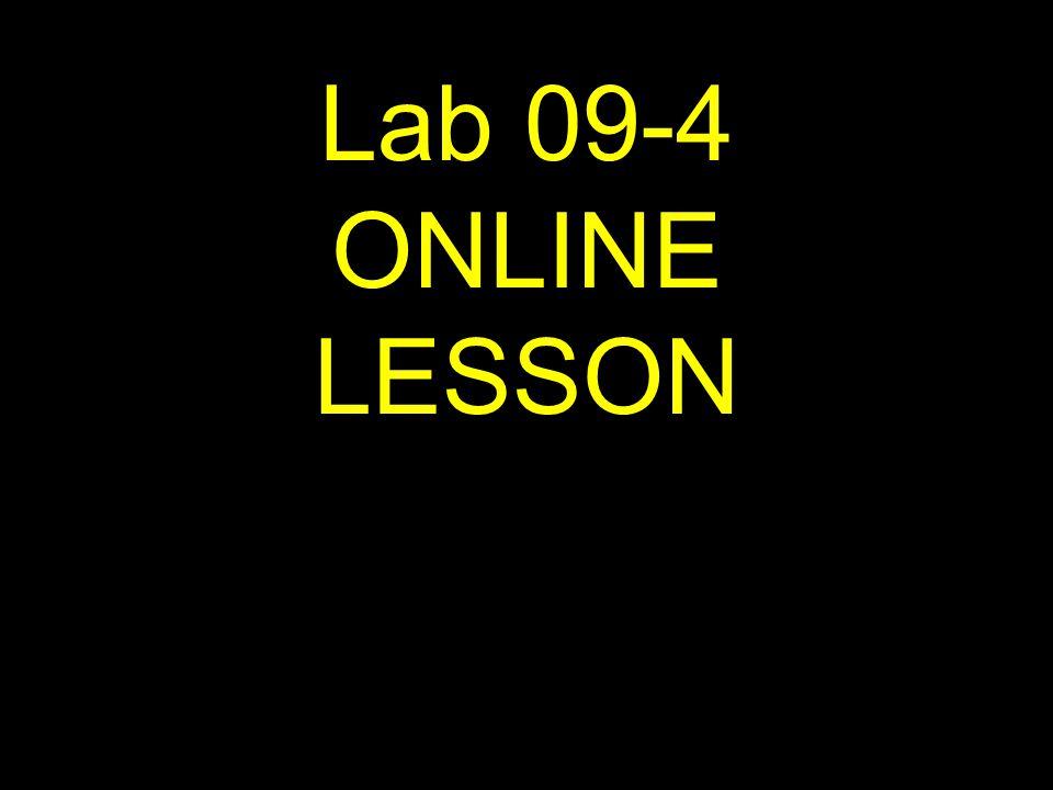 1 Lab 09-4 ONLINE LESSON