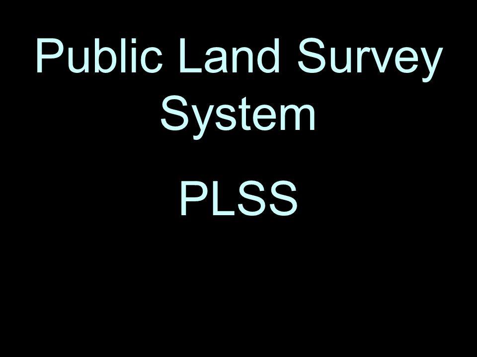 4 Public Land Survey System PLSS