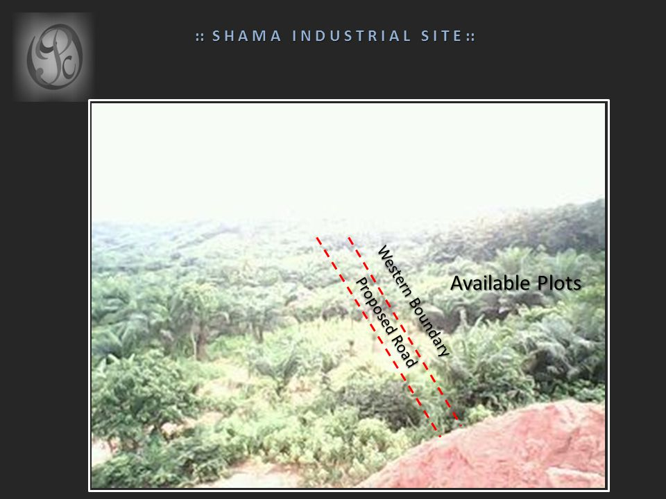 Western Boundary Available Plots Proposed Road :: S H A M A I N D U S T R I A L S I T E :: :: S H A M A I N D U S T R I A L S I T E ::