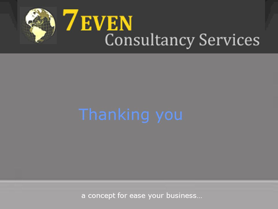 a concept for ease your business… Thanking you