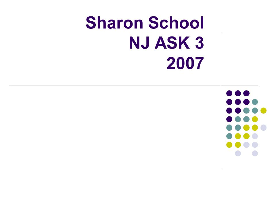 Sharon School NJ ASK 3 2007