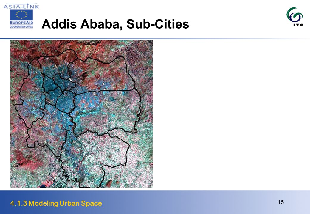 4.1.3 Modeling Urban Space 15 Addis Ababa, Sub-Cities