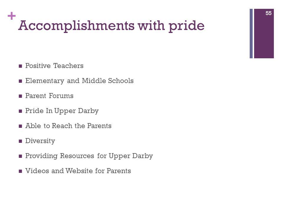 + Accomplishments with pride Positive Teachers Elementary and Middle Schools Parent Forums Pride In Upper Darby Able to Reach the Parents Diversity Pr
