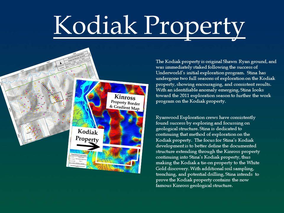 Kodiak Property The Kodiak property is original Shawn Ryan ground, and was immediately staked following the success of Underworld's initial exploration program.
