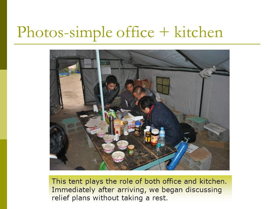 Photos-simple office + kitchen This tent plays the role of both office and kitchen.