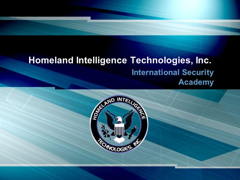 Homeland Intelligence Technologies, Inc. International Security Academy