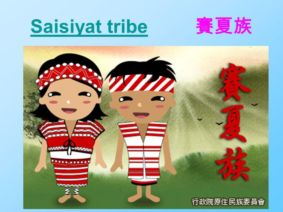 Saisiyat tribeSaisiyat tribe 賽夏族
