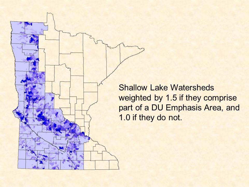Shallow Lake Watersheds weighted by 1.5 if they comprise part of a DU Emphasis Area, and 1.0 if they do not.