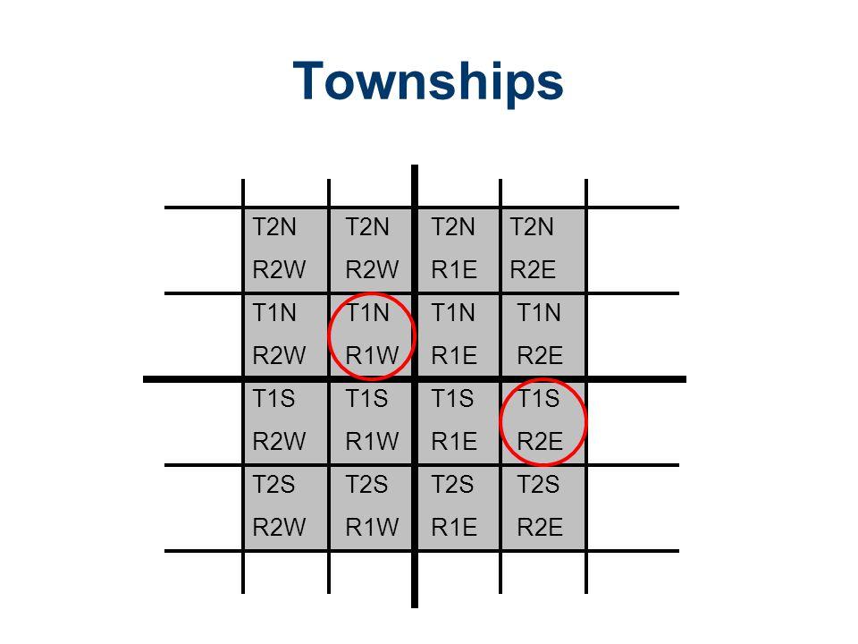 Townships T2N R2E T2S R1E T2S R2E T2S R1W T2S R2W T1S R2W T1S R1W T1S R1E T1S R2E T1N R2W T1N R1W T1N R1E T1N R2E T2N R1E T2N R2W T2N R2W