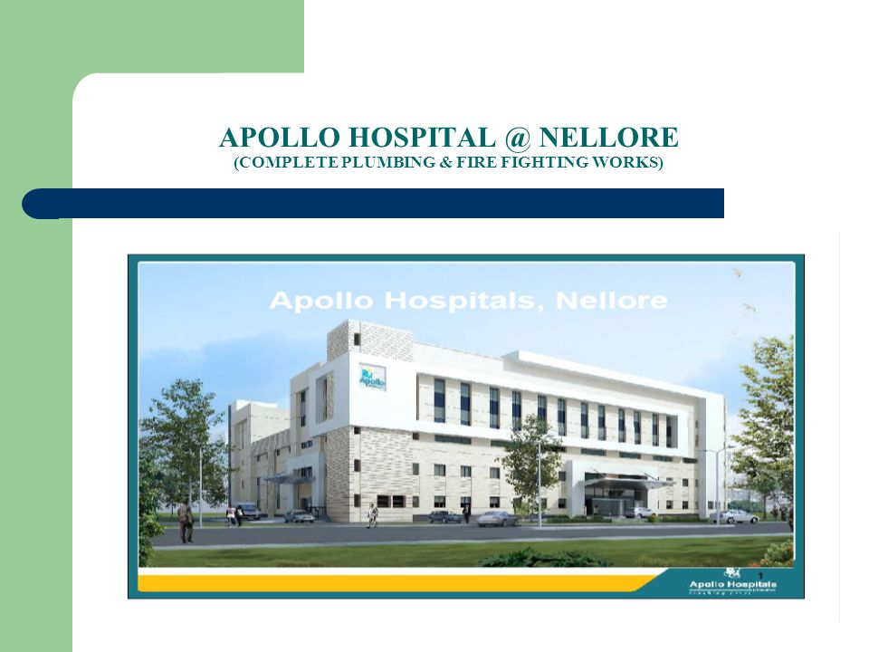 APOLLO HOSPITAL @ NELLORE (COMPLETE PLUMBING & FIRE FIGHTING WORKS)