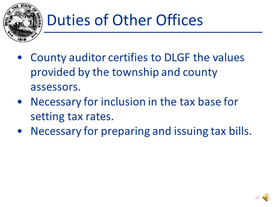 Duties of Other Offices On or before August 1, the county auditor shall provide assessed valuation information to the fiscal officer of each political subdivision of the county and to the Department of Local Government Finance.