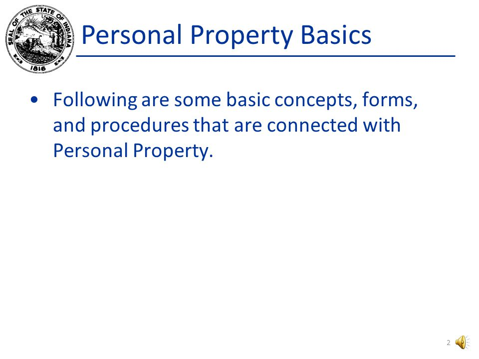 Personal Property Basics Level I Tutorials 2015 1