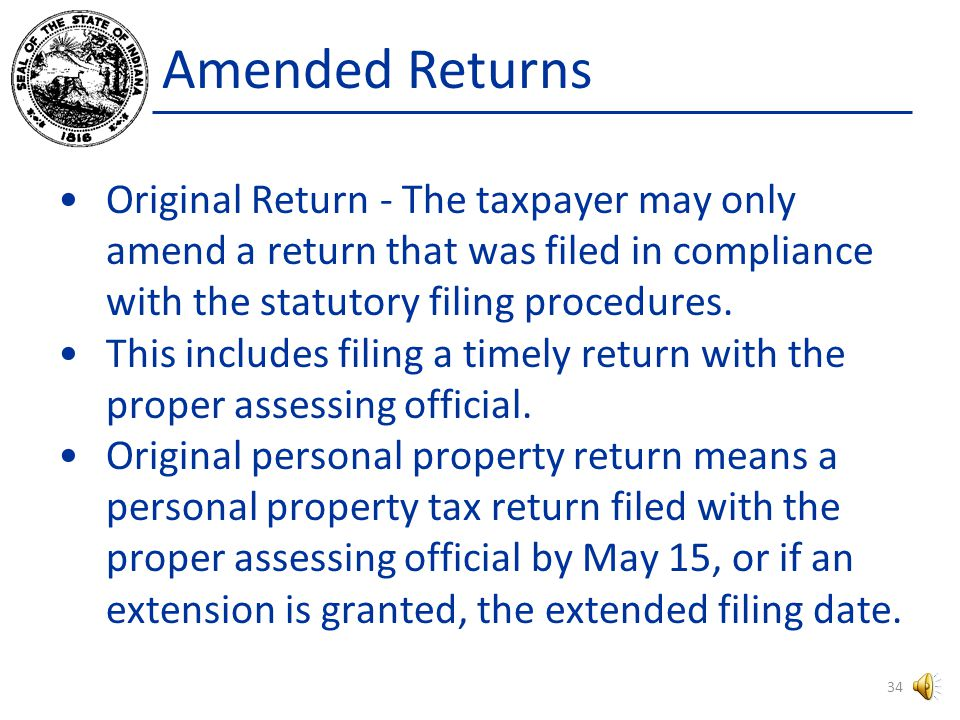 Amended Returns Process Taxpayer may claim any deduction or exemption that he could have claimed on his original return.