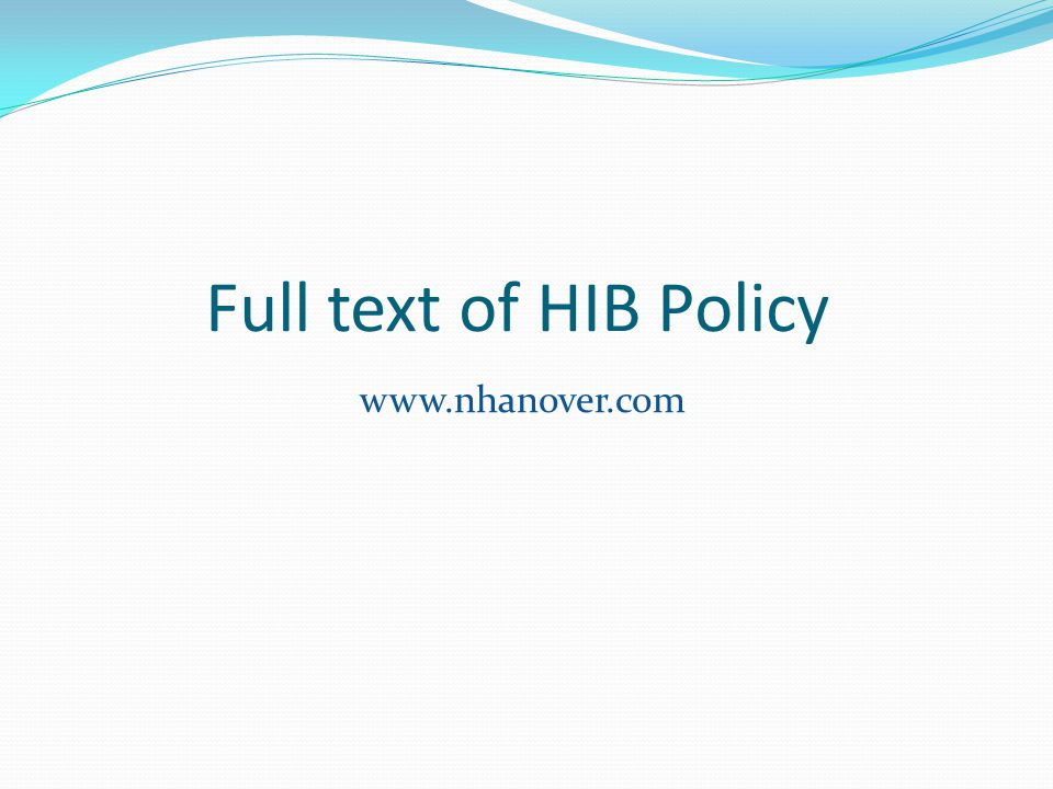 Full text of HIB Policy www.nhanover.com