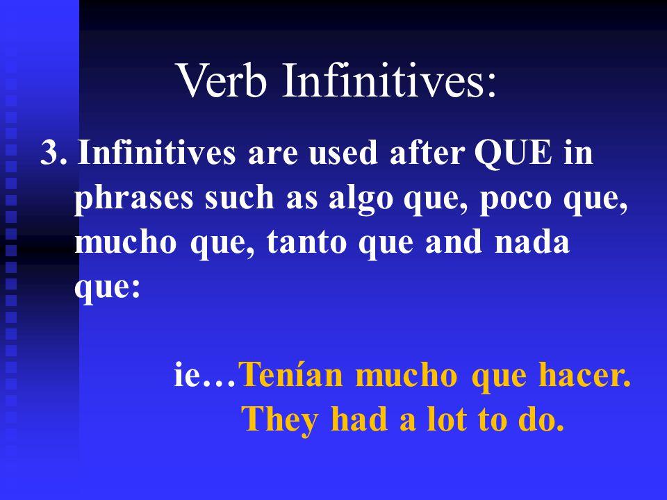 Verb Infinitives: 3.