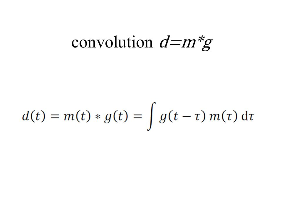 convolution d=m*g