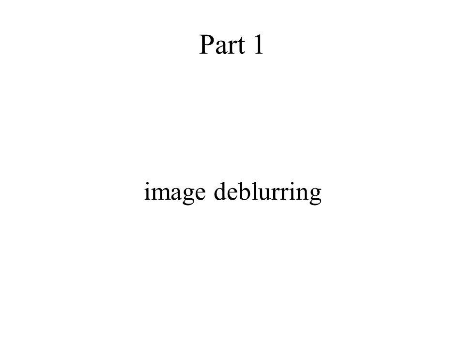 Part 1 image deblurring