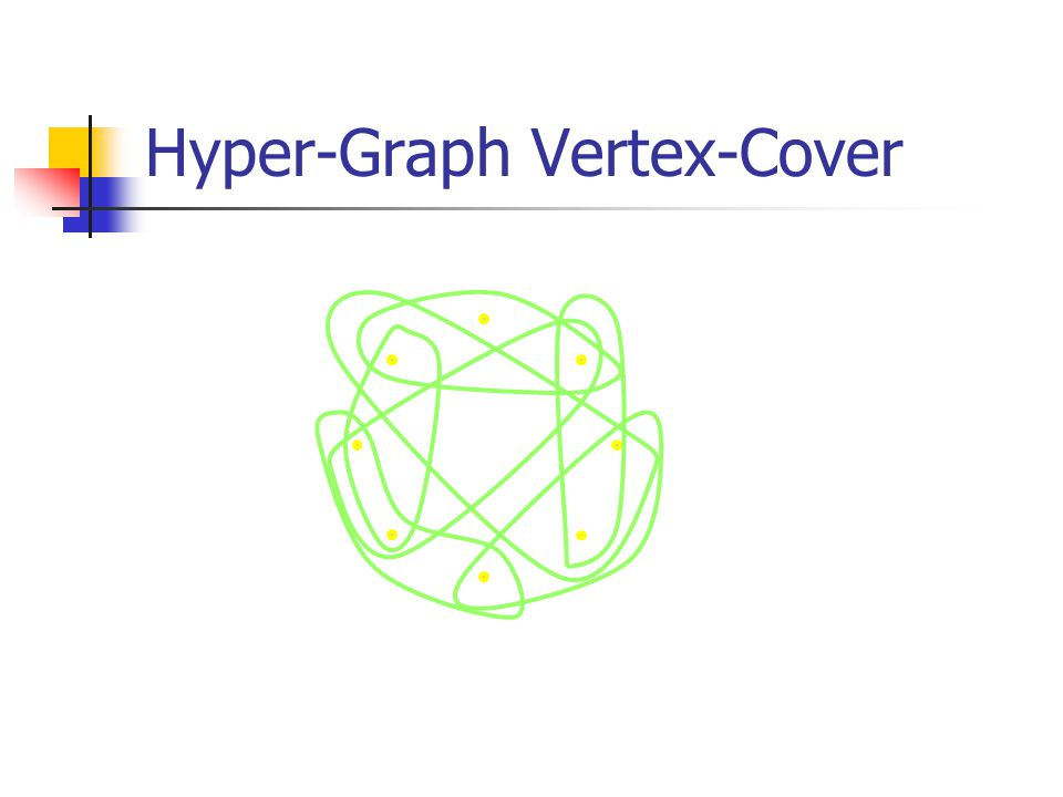 Hyper-Graph Vertex-Cover