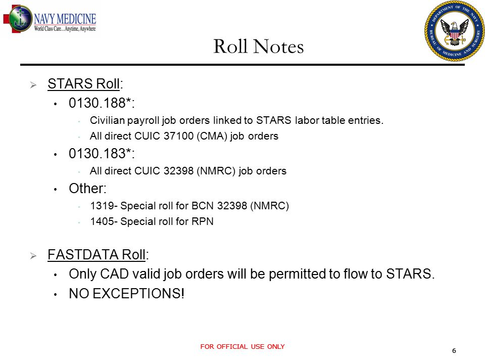 FOR OFFICIAL USE ONLY 6 6 Roll Notes  STARS Roll: 0130.188*: Civilian payroll job orders linked to STARS labor table entries.