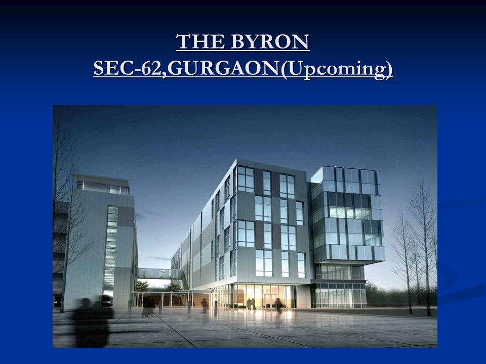 THE BYRON SEC-62,GURGAON(Upcoming)