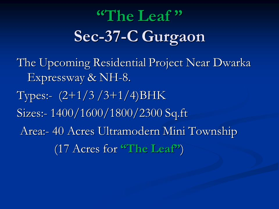 The Leaf Sec-37-C Gurgaon The Upcoming Residential Project Near Dwarka Expressway & NH-8.