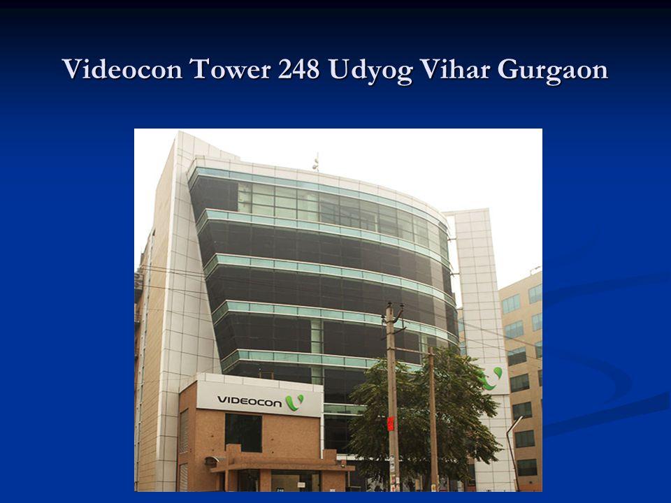 Videocon Tower 248 Udyog Vihar Gurgaon