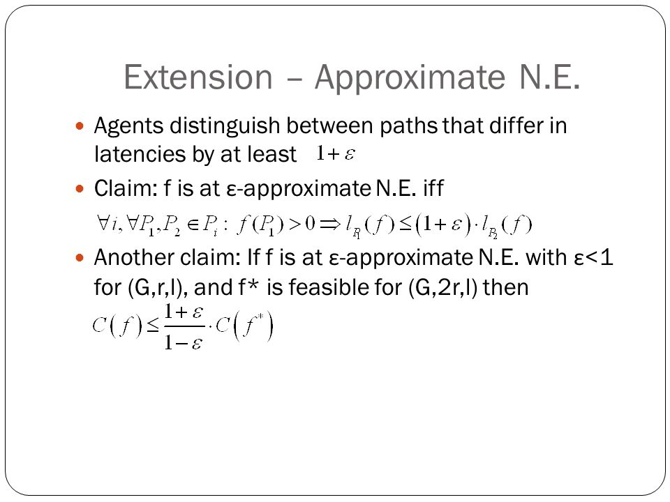 Extension – Approximate N.E.