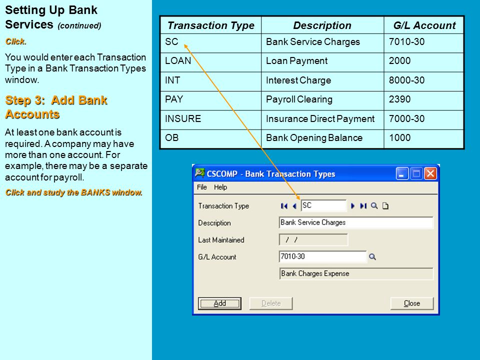 Setting Up Bank Services (continued)Click.
