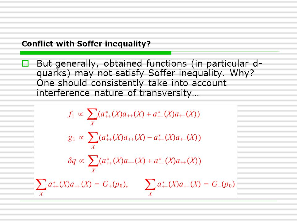 Conflict with Soffer inequality.