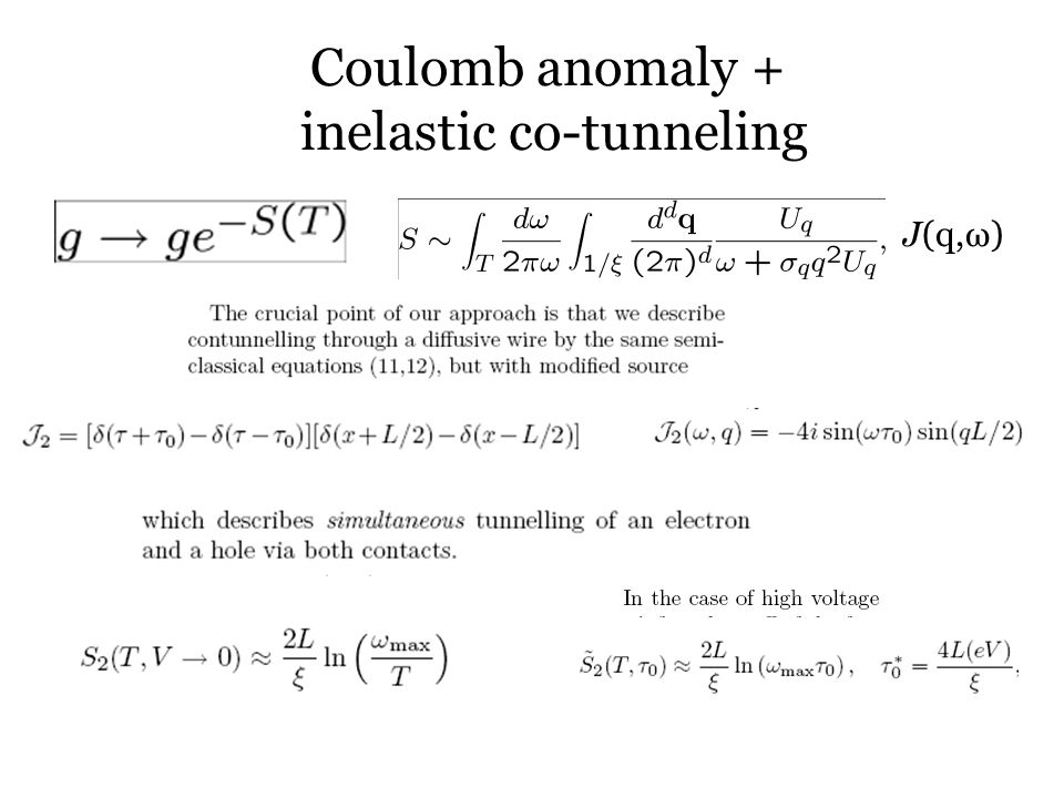 Coulomb anomaly + inelastic co-tunneling J(q,ω)