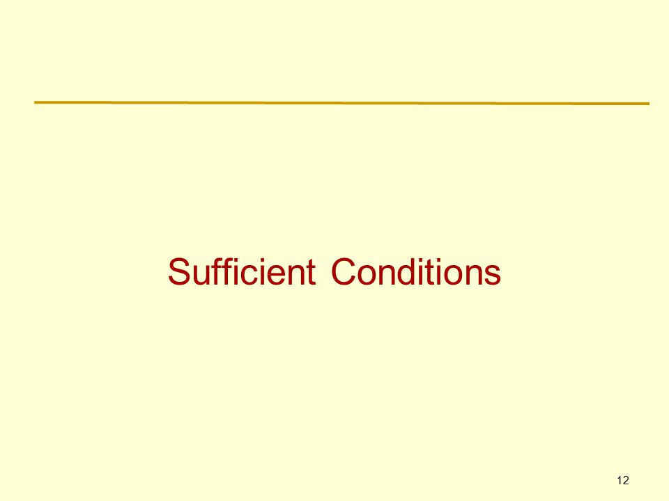 12 Sufficient Conditions