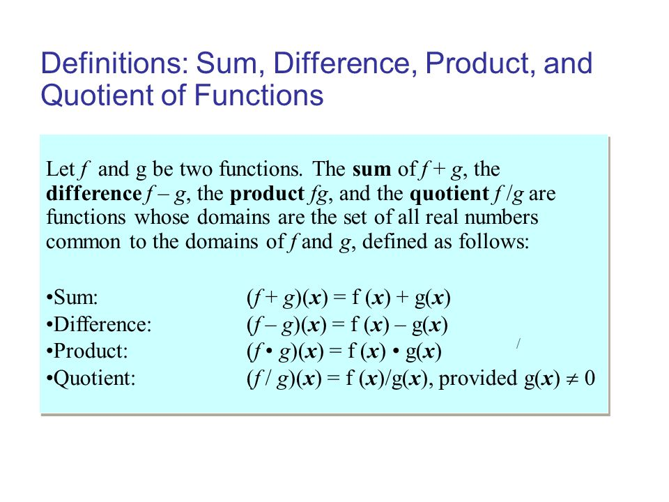 Example: Combinations of Functions Let f(x) = x 2 – 3 and g(x)= 4x + 5.