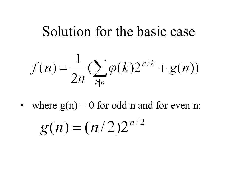 Solution for the basic case where g(n) = 0 for odd n and for even n: