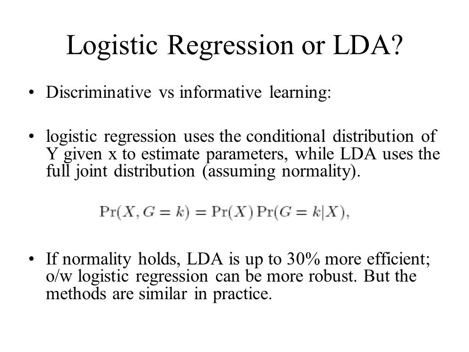 Logistic Regression or LDA.
