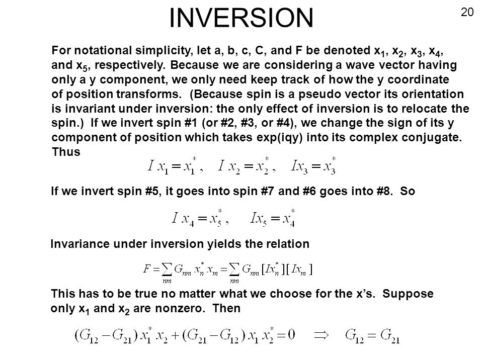 INVERSION For notational simplicity, let a, b, c, C, and F be denoted x 1, x 2, x 3, x 4, and x 5, respectively. Because we are considering a wave vec
