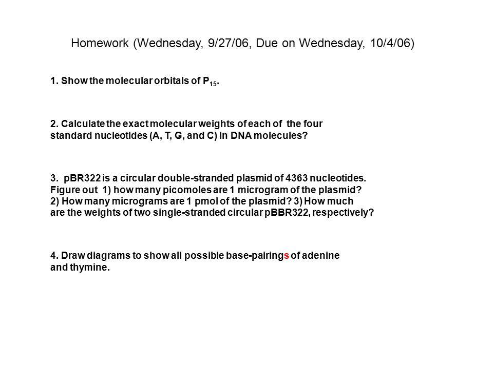 Homework (Wednesday, 9/27/06, Due on Wednesday, 10/4/06) 2.